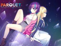 ゆずソフトの全年齢向けブランド「ゆずソフトSOUR」が誕生!デビュー作『PARQUET』が配信開始!